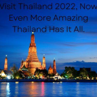 Thailand's Announced Tourism Slogan For 2022